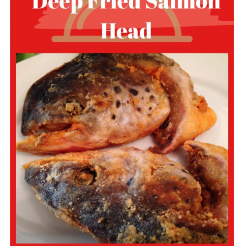 SweetLifeBlog deep fried salmon head