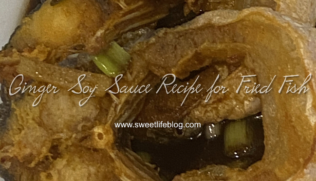 Ginger Soy Sauce Recipe for Fried Fish